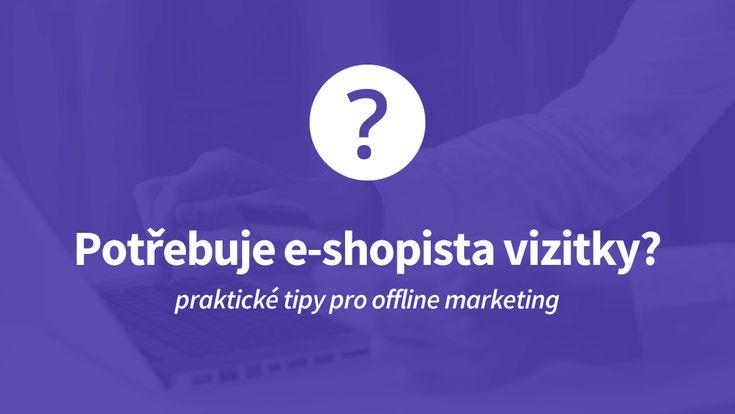 Vyplatí se investovat do vizitek, i když provozujete internetový obchod se zákazníky komunikujete pouze online? Určitě ano, vizitky mají smysl i pro internetové prodejce.