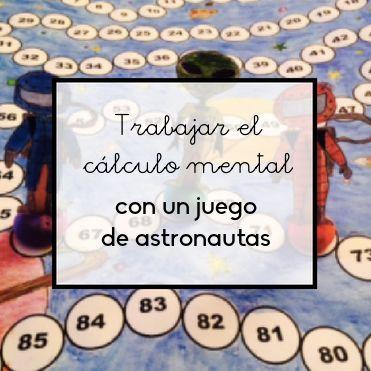 Crea un juego de mesa personalizado con planetas y astronautas para practicas el cálculo mental con las operaciones aritméticas básicas.