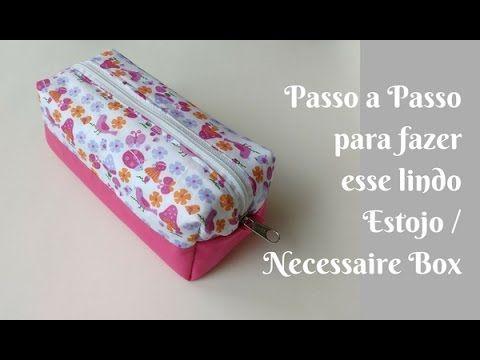 Passo a passo Estojo / Necessaire Box - YouTube
