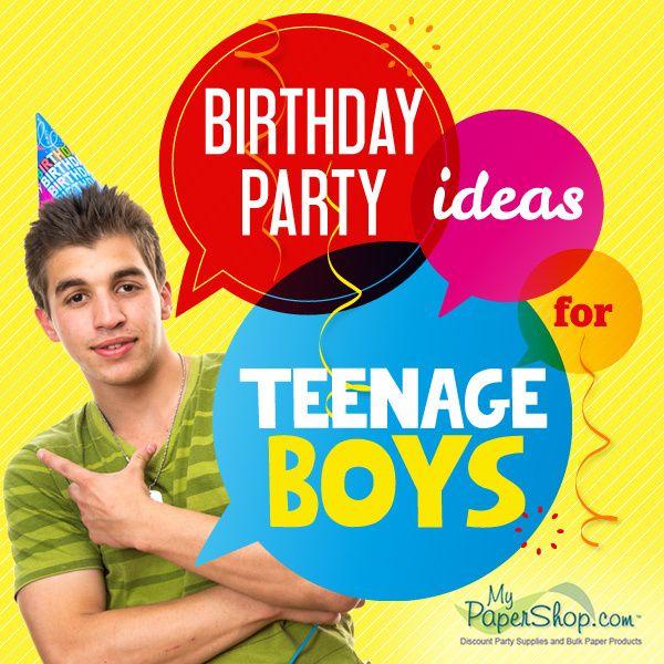 Birthday Party Ideas For Teenage Boys