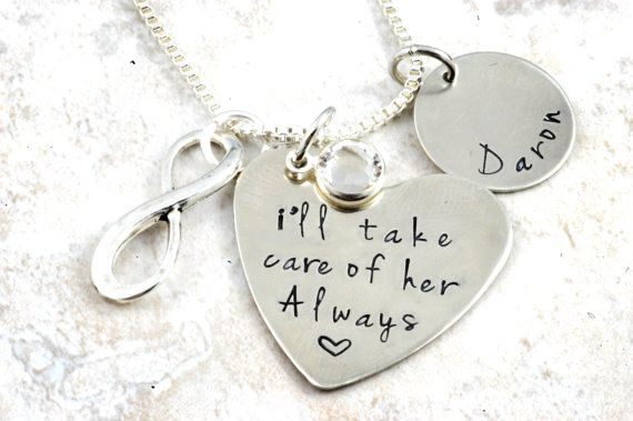 I'll Take Care of Her Always necklace - Wedding Adoption Gift - Sterling Silver Nickel Hand Stamped - Mom Mother in Law - Birth Mother