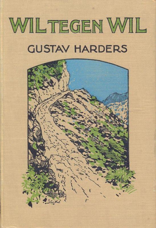 Harders, Gustav-Wil tegen Wil