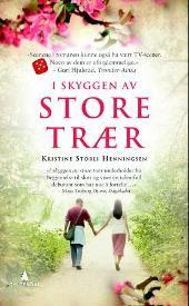 I skyggen av store trær - Kristine Storli Henningsen
