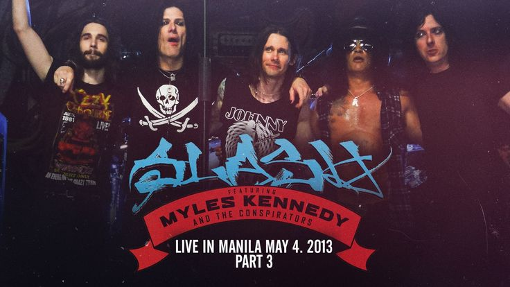 Slash feat. Myles Kennedy & The Conspirators Live In Manila May 4, 2013 ...