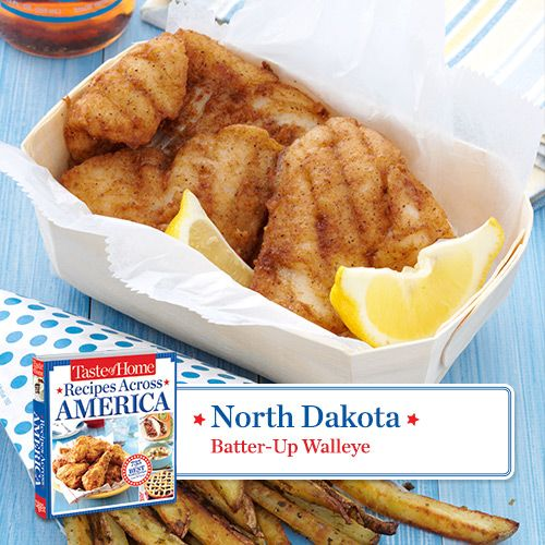50 States in 50 Days:  North Dakota :: Batter-Up Walleye Recipe from Taste of Home.    Find regional Midwestern recipes like this one and more in our new cookbook, Recipes Across America---->  http://www.tasteofhome.com/rd.asp?id=22997