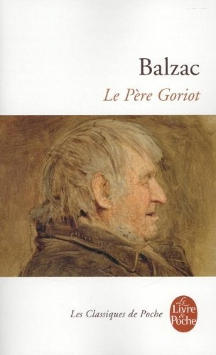Le Père Goriot de Honore de Balzac, http://www.amazon.fr/dp/2253085790/ref=cm_sw_r_pi_dp_vaiRrb1BT5BYE