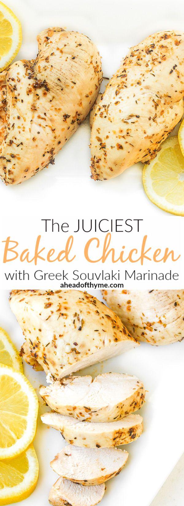 The Juiciest Baked Chicken Breast with Greek Souvlaki Marinade: Imagine baked…