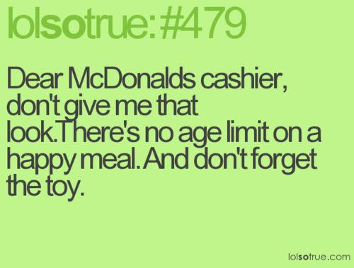 YEP.: Happy Meals, Boys Toys, Laughing, Quotes, Girls Toys, Kids Meals, Funny Stuff, Portion Control, Hello Kitty