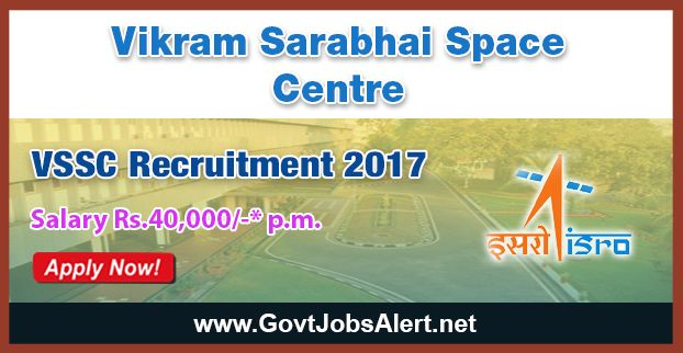 VSSC Recruitment 2017 - Hiring Junior Research Fellowship (JRF) and Research Associate Posts, Salary Rs.40,000/- : Apply Now !!!  The Vikram Sarabhai Space Centre – VSSC Recruitment 2017 has released an official employment notification inviting interested and eligible candidates to apply for the positions of Junior Research Fellowship (JRF) and Research Associate. The eligible candidates may apply online through the official website or email and in the official Advt. PDF
