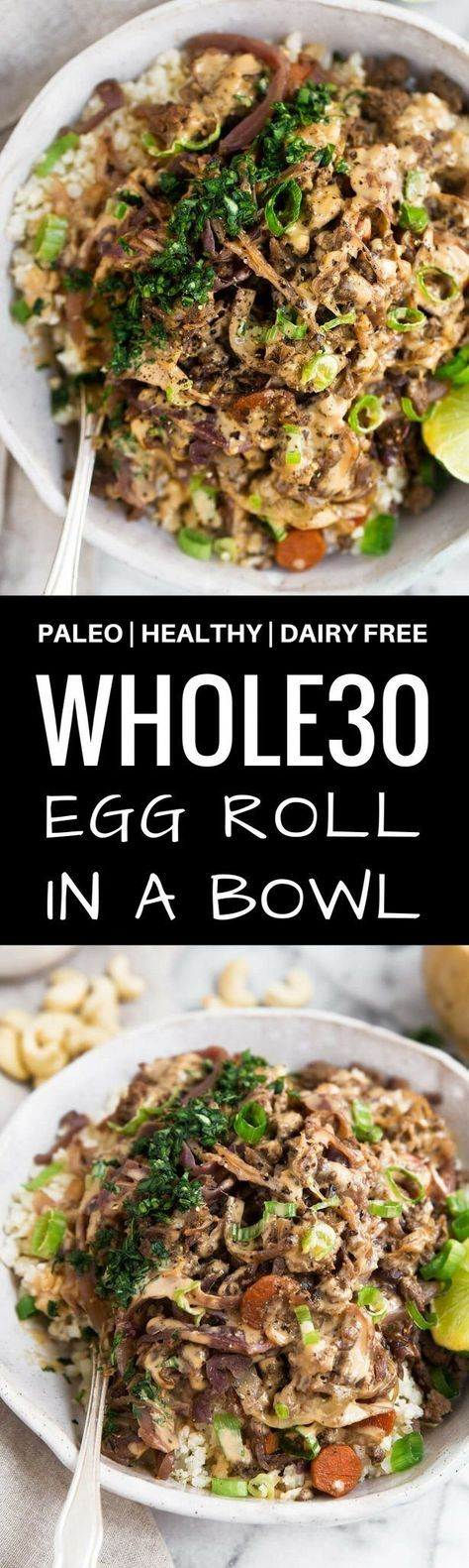 Whole30 Egg Roll in a Bowl. The most delicious one…