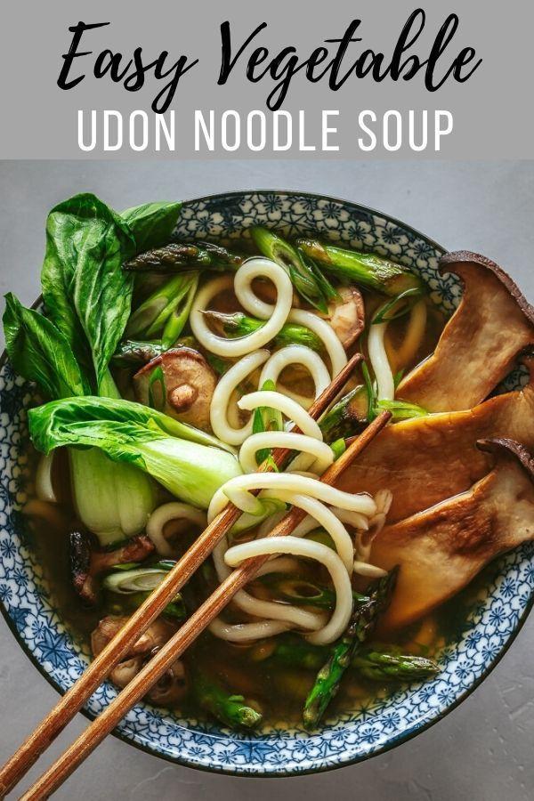 Easy Vegetable Udon Noodle Soup Le Petit Eats Recipe In 2020 Udon Noodle Soup Vegetarian Recipes Vegetarian Recipes Easy Dinner