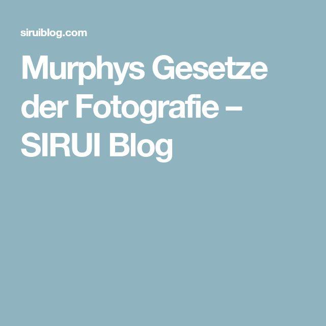 Murphys Gesetze der Fotografie – SIRUI Blog