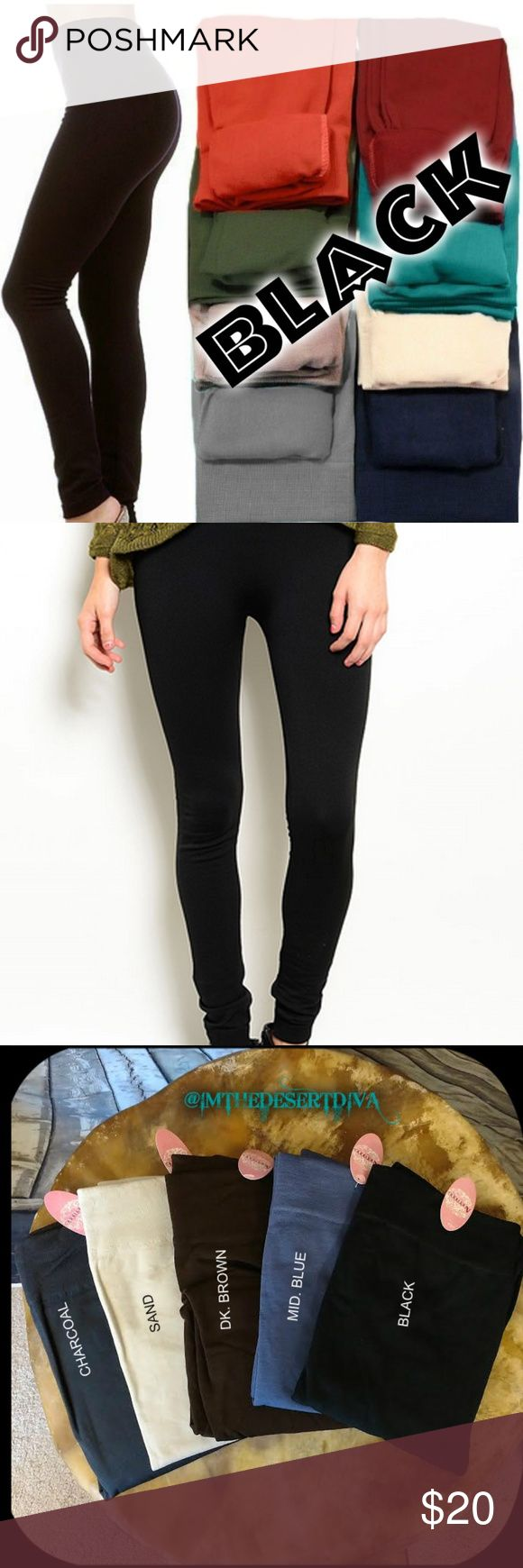 Black Fleece Line Leggings OSFM ONE SIZE FITS MOST(best fits S, M, L )  Super soft, very stretchy and stylish fleece leggings \ footless tights. Looks like a regular sleek legging but inside is soft and cozy fleece that is warm & comfy. Warmth and style without bulkiness. 65% Polyester, 20% Cotton, 15% Spandex.  Available in other listings: DK. BROWN CHARCOAL, MIDNIGHT BLUE, WINE & SAND.  Price Firm Unless Bundled No Trades Pants