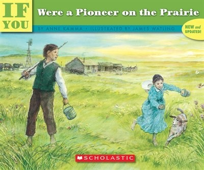 If You Were a Pioneer on the Prairies - use a Venn diagram to compare pioneer life with life today
