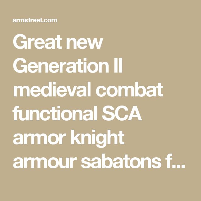 Great new Generation II medieval combat functional SCA armor knight armour sabatons for sale :: by medieval store ArmStreet