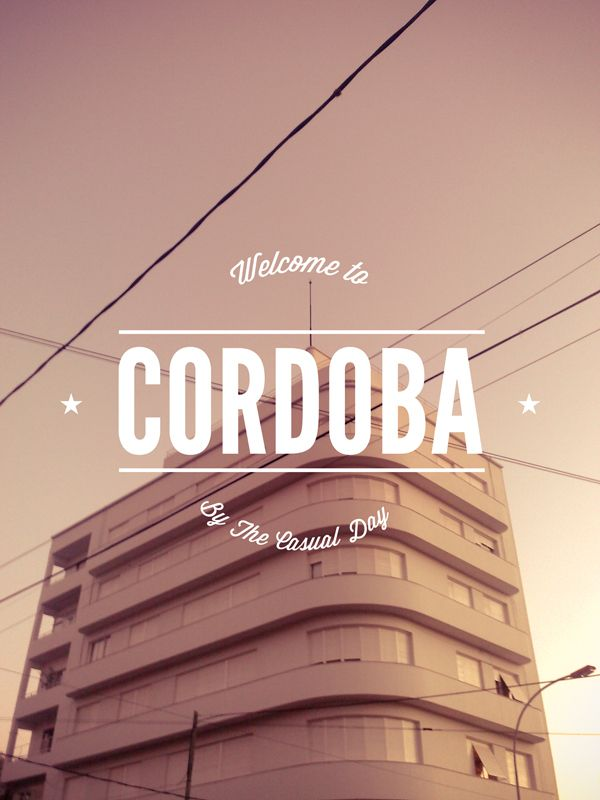 /// Welcome to Cordoba, Argentina / Pablo Moreno. (This could equally have gone into 'Locale').