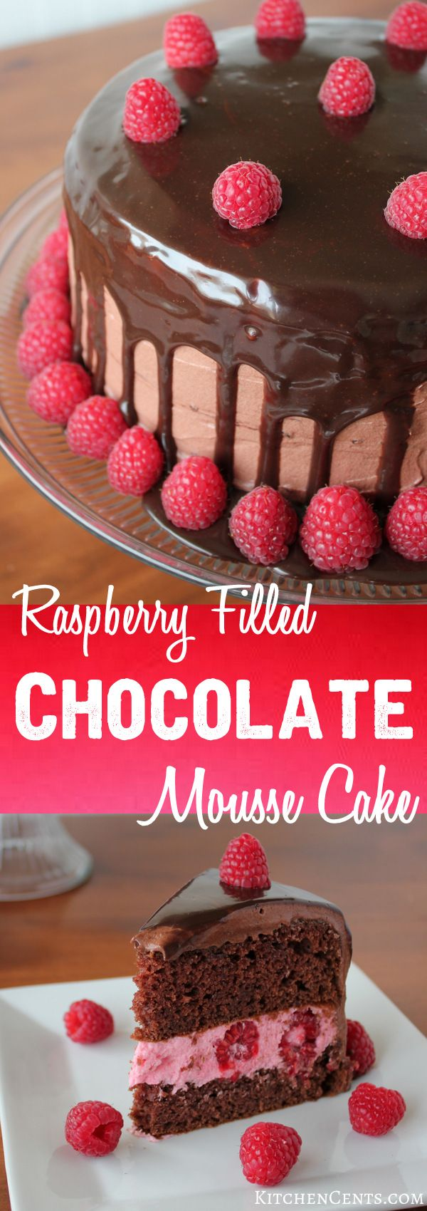 Raspberry Filled Chocolate Mousse Cake with chocolate ganache | KitchenCents.com  With its raspberry filling, layers of moist chocolate cake, airy chocolate mousse and rich chocolate ganache, this Raspberry Filled Chocolate Mousse Cake is fit for royalty.