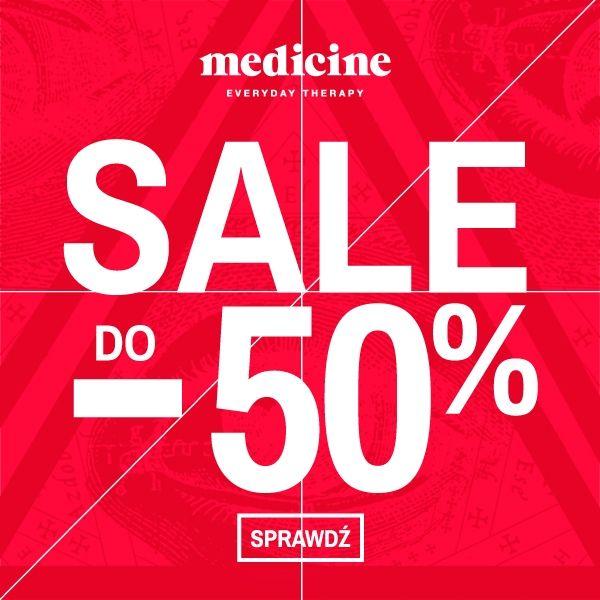 Wyprzedaż w salonie Medicine do -50%!