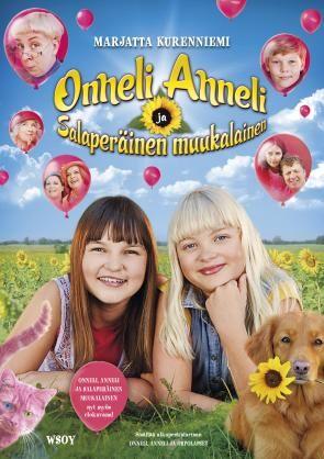 Onneli, Anneli ja Salaperäinen muukalainen Traileri 2017  Onneli, Anneli ja Salaperäinen muukalainen -elokuva perustuu Marjatta  Kurenniemen...