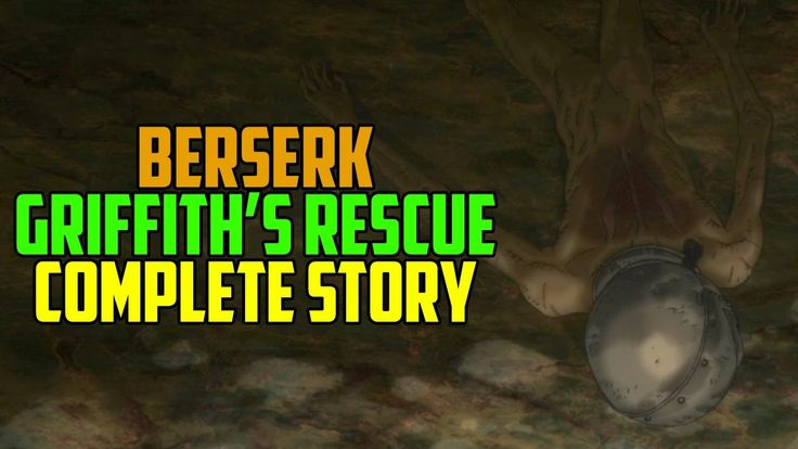 "Berserk Golden Age Pt9 ""Griffith's Rescue"" - Complete Story"