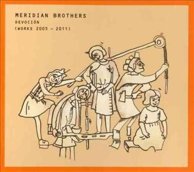 Meridian Brothers - Devocion
