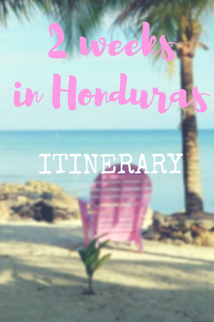 How to spend 2 weeks in Honduras with this ultimate itinerary including rafting in Pico Bonito, Scuba diving in Utila and Mayan Archeological site in Copan - World Adventure Divers - read more: https://worldadventuredivers.com/2017/04/18/2-weeks-honduras-itinerary/