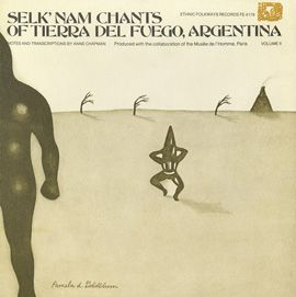 "Selk'nam Chants of Tierra del Fuego, Argentina, Vol. 2 by Various Artists - ""This volume is made of 42 chants also recorded in 1966, when Lola Kiepja was approximately ninety years old. She died on October 9 of that year..."""