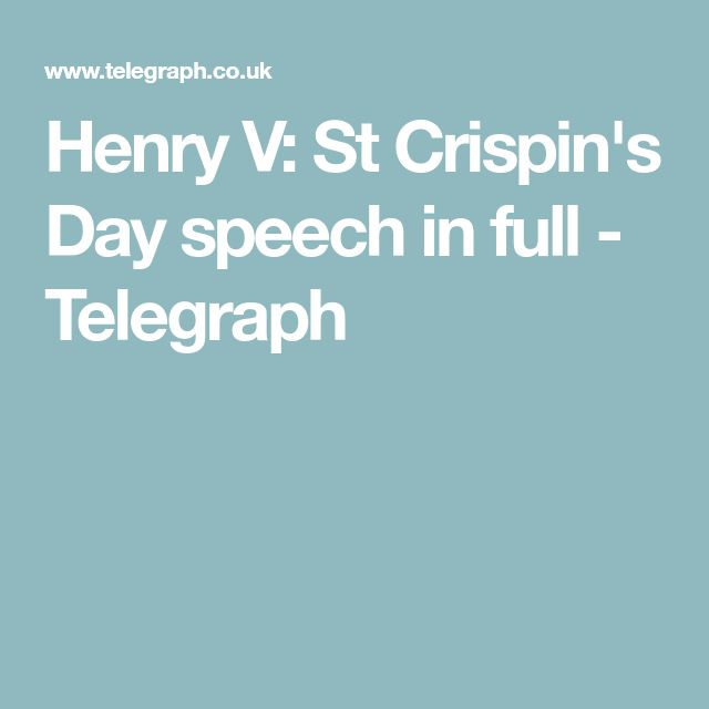 Henry V: St Crispin's Day speech in full - Telegraph