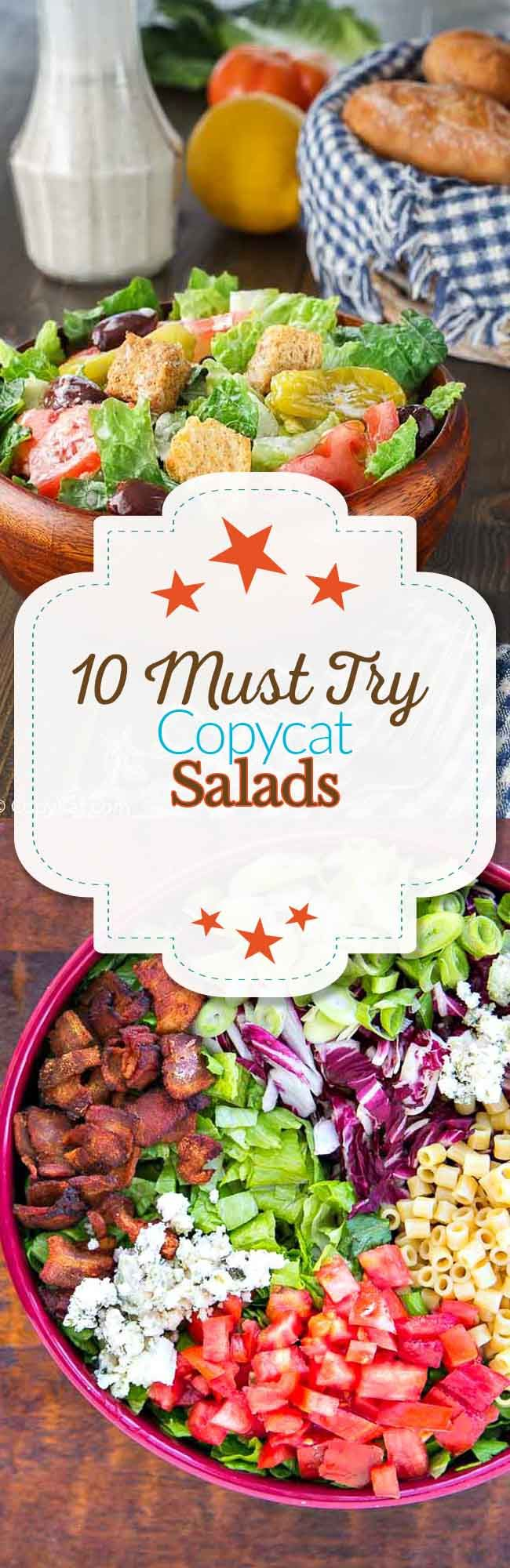 10 Unforgettable Copycat Salads, you are going to love these famous salad recipes and salad dressings.