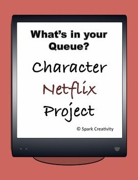 Netflix Queue for a Literary Character, English Classes Gr