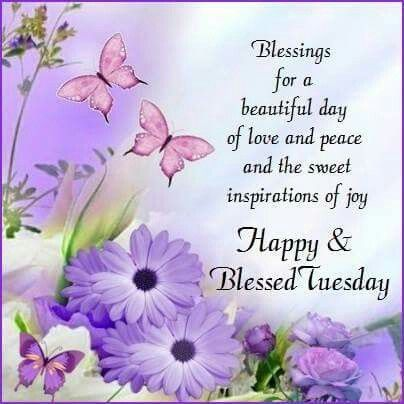 Blessings For A Beautiful Day tuesday tuesday quotes tuesday blessings tuesday pictures tuesday images
