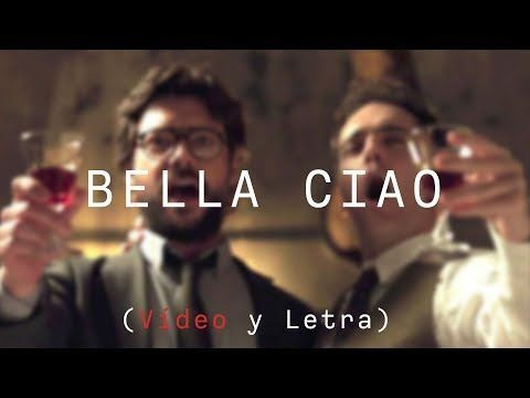 Bella Ciao La Casa De Papel Lyrics In Spanish And Italian