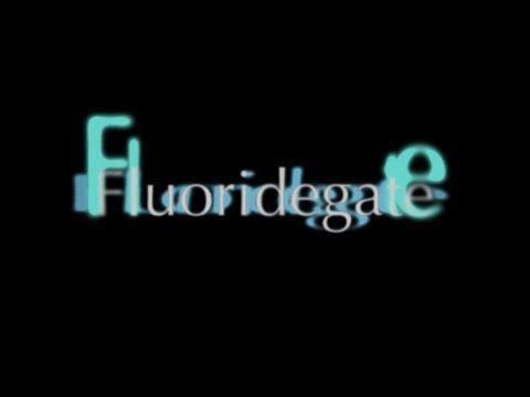 FLUORIDEGATE An American Tragedy - a David Kennedy film
