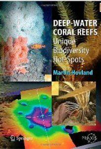 Deep-water coral reefs : unique biodiversity hot-spots