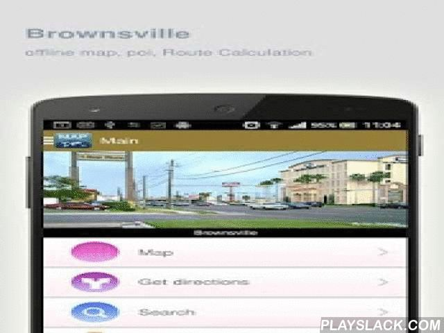 Brownsville Map Offline  Android App - playslack.com ,  Brownsville (United States) Map offline - is an application that allows you to view online and offline Brownsville map in yourmobile phone. 2 types of maps are attached in application: 1st map: Offline map. You can download it in Wi-fi service area and use without Internet.2nd Map: Online map. Allows you to search for addresses, save points on the map. Map access is free of charge.Application functions are available: 1. Add any objects…
