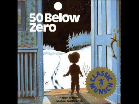 50 Below Zero read by Robert Munsch (5:25) level 2.1 Quiz 8001 Great sound effects!