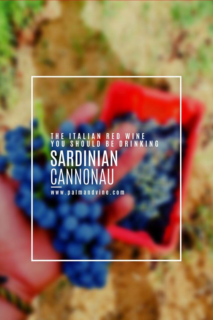 Sardinian Cannonau Is A Global Contender In 2020 Italian Wine Label French Wine Regions Italian Wine