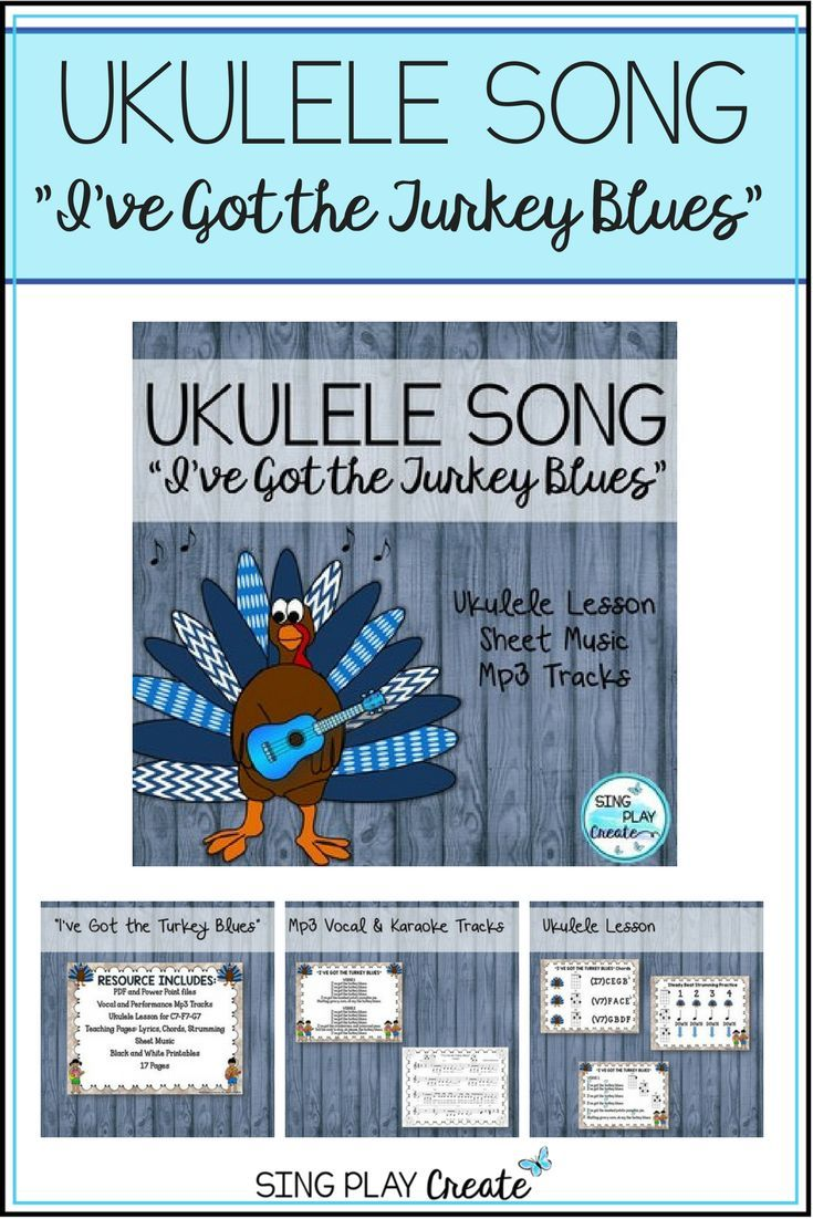 148 best ukulele resources images on pinterest music ed music ukulele thanksgiving song ive got the turkey blues lesson and mp3 tracks hexwebz Gallery