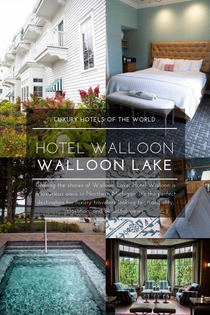 Hotel Walloon Lake Northern Michigan Midwest Luxury Hotels