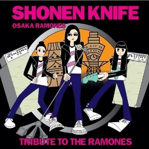 Shonen Knife - Ramones tribute album