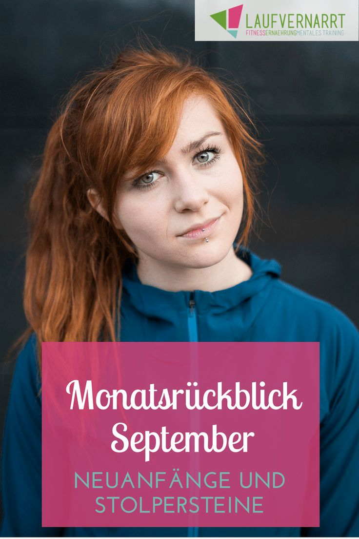 Monatsrückblick September - Neuanfänge & Stolpersteine - Laufvernarrt