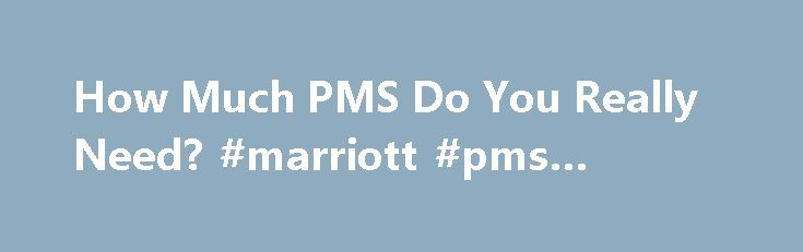 How Much PMS Do You Really Need? #marriott #pms #system http://new-zealand.nef2.com/how-much-pms-do-you-really-need-marriott-pms-system/  # Magazine With the growing emphasis on CRM systems, can the PMS be simpler? We're at an interesting point in the development of property management systems. Several vendors are developing new systems, though none have yet approached the rich functionality of older products with years of enhancements built into them. At the same time, many multiproperty…