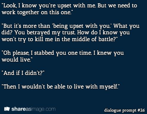 Writing prompt: #dialogue prompt #26