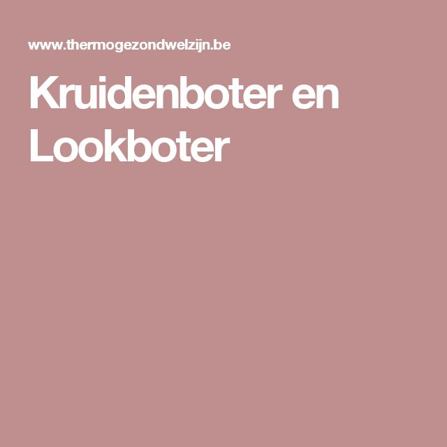 Kruidenboter en Lookboter