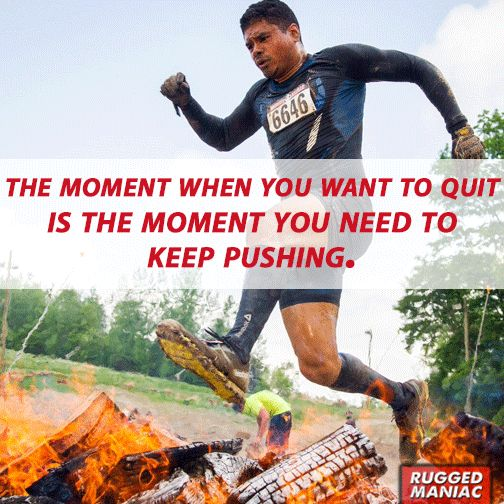 Marvelous Keep Pushing Make Sure You Check Out Our Rugged Maniac Page For Discounts  Andu2026