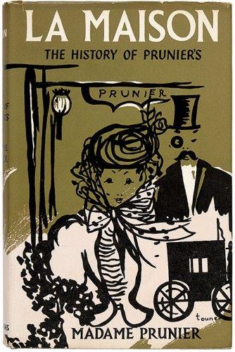 PRUNIER, Madame Simone. La Maison. The History of Prunier's.  Longmans, Green and Co. 1957  #restaurants #cuisine