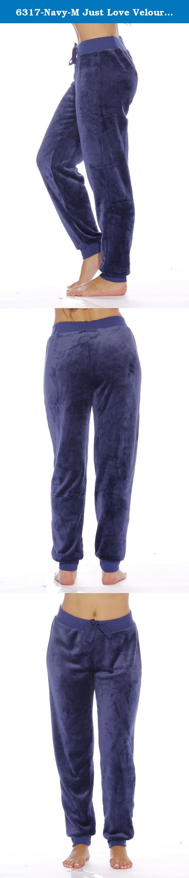 6317-Navy-M Just Love Velour Pajama Pants / Joggers for Women. THE LOUNGE PANTS YOU WON'T WANT TO TAKE OFF Oh So Comfy Take lounging to the very extremes of comfort with Just Love's velour jogger pants! We've pulled out all the stops to make these the comfiest lounge pants you'll ever slip into. You'll love the feel of the ultra-soft velour as it brushes up on your skin, and relish the roomy fit that allows you to comfortably move about without any bulk. Whether you're watching some telly...