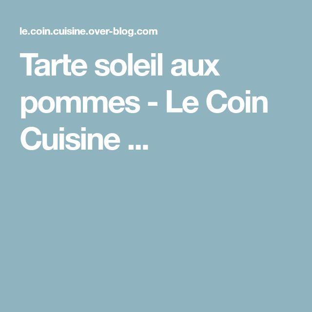 Tarte soleil aux pommes - Le Coin Cuisine ...
