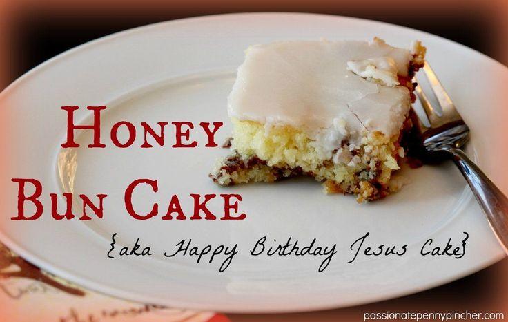 Honey Bun Cake {aka Happy Birthday Jesus Cake} - the best breakfast coffee cake you will ever put in your mouth!