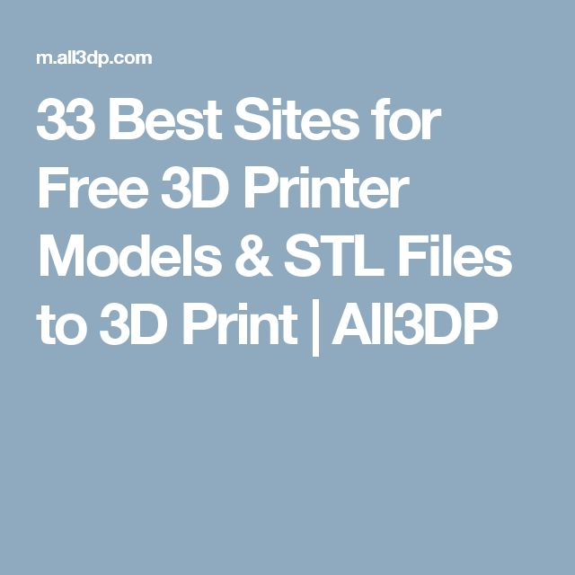 33 best sites for free 3d printer models stl files to 3d print all3dp